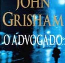 O Advogado – John Grisham