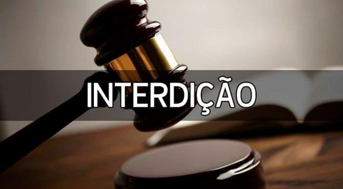 Interdição Judicial: conceito, causas, características e outras dúvidas