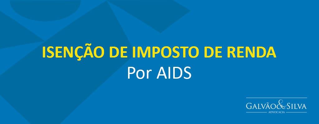Isenção de imposto de renda por AIDS